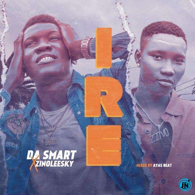 Dasmart – Ire (Goodness) Ft. Zinoleesky